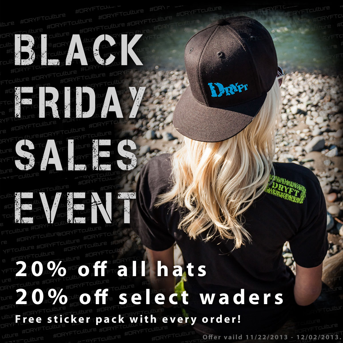 Black Friday Sales Event - DRYFT waders and hats